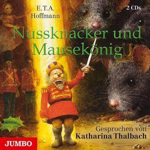 Nussknacker und Mausekönig von Hoffmann,  E T A, Thalbach,  Katharina