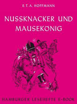 Nussknacker und Mausekönig von Hoffmann,  E T A