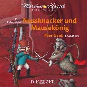 Nussknacker und Mausekönig und Peer Gynt Die ZEIT-Edition von Hoffmann,  E T A, Ibsen,  Henrik, Petzold,  Bert Alexander