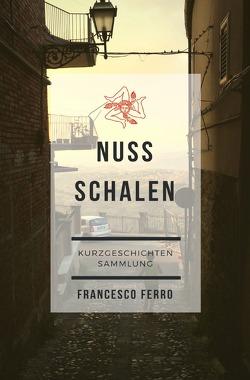 Nussschalen von Ferro,  Francesco
