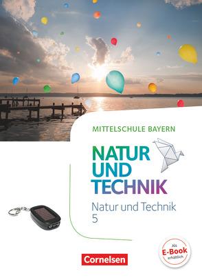 NuT – Natur und Technik – Mittelschule Bayern – 5. Jahrgangsstufe von Dendorfer,  Ulrich, Maier,  Werner, Sinterhauf,  Reinhard, Wimmer,  Franz