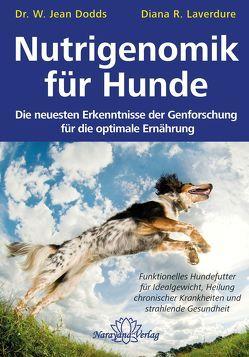 Nutrigenomik für Hunde von Dodds Jean /Laverdure Diana.R