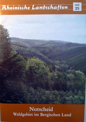 Nutscheid – Waldgebiet im Bergischen Land von Roth,  Hermann J, Schumacher,  Heinz, Warm,  Rolf
