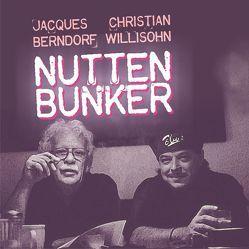 Nuttenbunker von Berndorf,  Jacques, Willisohn,  Christian