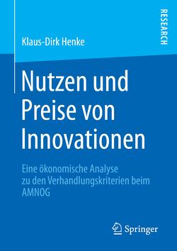 Nutzen und Preise von Innovationen von Henke,  Klaus-Dirk