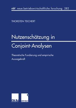 Nutzenschätzung in Conjoint-Analysen von Teichert,  Thorsten