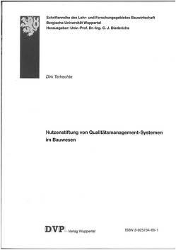 Nutzenstiftung von Qualitätsmanagement-Systemen im Bauwesen von Terhechte,  Dirk