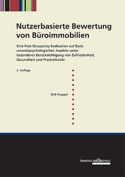 Nutzerbasierte Bewertung von Büroimmobilien von Krupper,  Dirk