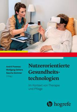 Nutzerorientierte Gesundheitstechnologien von Deiters,  Wolfgang, Posenau,  André, Sommer,  Sascha