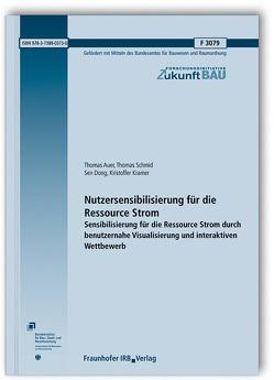 Nutzersensibilisierung für die Ressource Strom. von Auer,  Thomas, Dong,  Sen, Kramer,  Kristoffer, Schmid,  Thomas