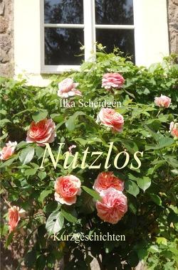 Nutzlos von Scheidgen,  Ilka