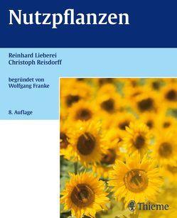 Nutzpflanzen von Franke,  Elsa, Lieberei,  Reinhard, Reisdorff,  Christoph