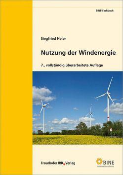 Nutzung der Windenergie. von Heier,  Siegfried