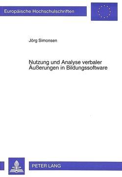 Nutzung und Analyse verbaler Äußerungen in Bildungssoftware von Simonsen,  Jörg