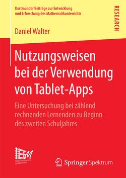 Nutzungsweisen bei der Verwendung von Tablet-Apps von Walter,  Daniel