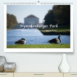 Nymphenburger Park (Premium, hochwertiger DIN A2 Wandkalender 2020, Kunstdruck in Hochglanz) von Haas,  Bettina