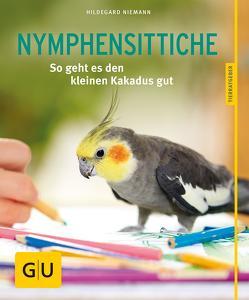 Nymphensittiche von Niemann,  Hildegard