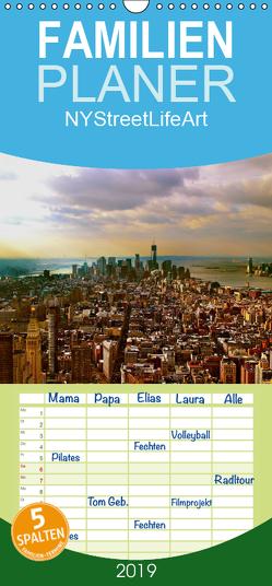 NYStreetLifeArt – Familienplaner hoch (Wandkalender 2019 , 21 cm x 45 cm, hoch) von Dorn,  Markus
