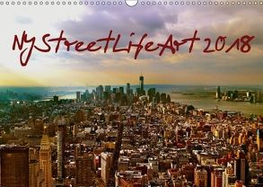 NYStreetLifeArt (Wandkalender 2018 DIN A3 quer) von Dorn,  Markus