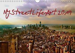 NYStreetLifeArt (Wandkalender 2019 DIN A4 quer) von Dorn,  Markus
