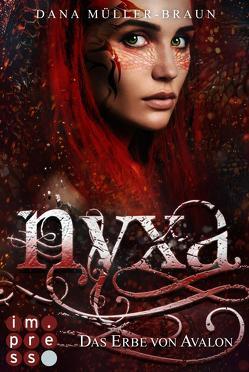 Nyxa 1: Das Erbe von Avalon von Müller-Braun,  Dana