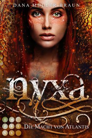 Nyxa 2: Die Macht von Atlantis von Müller-Braun,  Dana