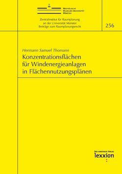 Konzentrationsflächen für Windenergieanlagen in Flächennutzungsplänen von Hermann Samuel,  Thomann