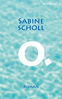 O. von Scholl,  Sabine