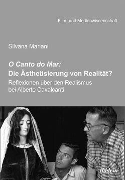O Canto do Mar: Die Ästhetisierung von Realität? von Mariani,  Silvana, Schenk,  Irmbert, Wulff,  Hans-Jürgen