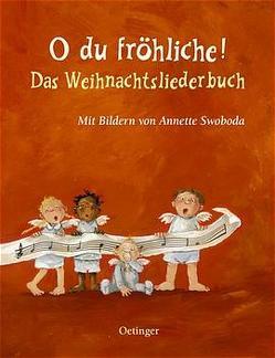 O du fröhliche! Das Weihnachtsliederbuch von Härtling-Reine,  Sophie, Swoboda,  Annette