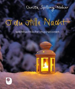 O du stille Nacht von Spilling-Nöker,  Christa