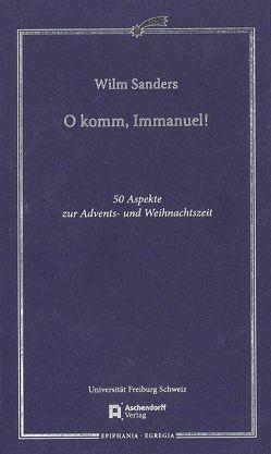 O komm, Immanuel von Sanders,  Wilm