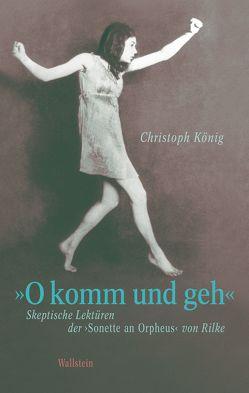 »O komm und geh« von Koenig,  Christoph