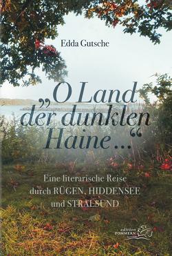 """""""O Land der dunklen Haine…"""" von Gutsche,  Edda"""