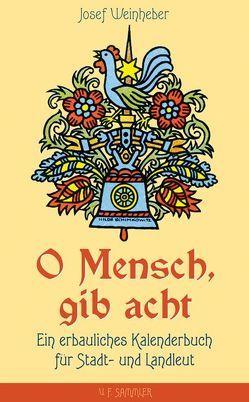 O Mensch, gib acht von Weinheber,  Josef