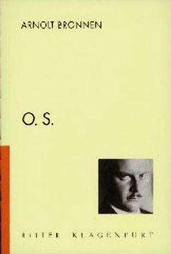 O.S. von Bronnen,  Arnolt