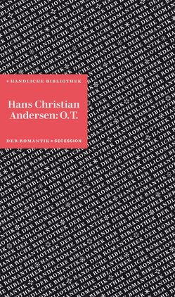 O.T. von Andersen,  Hans Christian, Denhardt,  Heinrich, Detering,  Heinrich