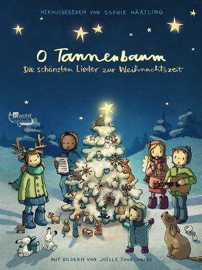 O Tannenbaum: Die schönsten Lieder zur Weihnachtszeit von Härtling,  Sophie, Tourlonias,  Joelle