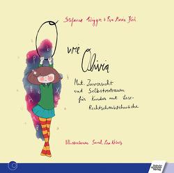 O wie Olivia von Koch,  Eva-Maria, Nebatz,  Sarah Lisa, Wigger,  Stefanie