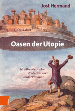 Oasen der Utopie von Hermand,  Jost