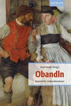 Obandln von Fendl,  Josef