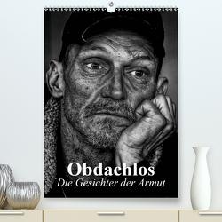 Obdachlos. Die Gesichter der Armut (Premium, hochwertiger DIN A2 Wandkalender 2021, Kunstdruck in Hochglanz) von Stanzer,  Elisabeth