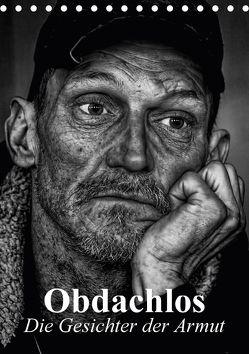 Obdachlos. Die Gesichter der Armut (Tischkalender 2018 DIN A5 hoch) von Stanzer,  Elisabeth
