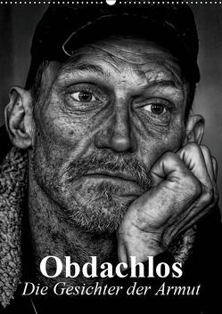 Obdachlos. Die Gesichter der Armut (Wandkalender 2019 DIN A2 hoch) von Stanzer,  Elisabeth