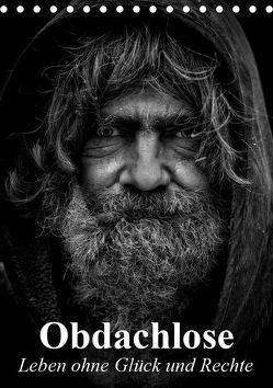 Obdachlose. Leben ohne Glück und Rechte (Tischkalender 2019 DIN A5 hoch) von Stanzer,  Elisabeth