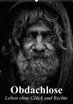 Obdachlose. Leben ohne Glück und Rechte (Wandkalender 2018 DIN A2 hoch) von Stanzer,  Elisabeth