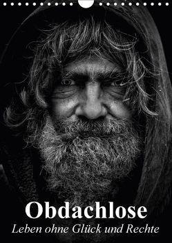 Obdachlose. Leben ohne Glück und Rechte (Wandkalender 2018 DIN A4 hoch) von Stanzer,  Elisabeth
