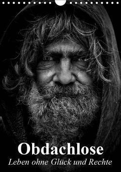 Obdachlose. Leben ohne Glück und Rechte (Wandkalender 2019 DIN A4 hoch) von Stanzer,  Elisabeth