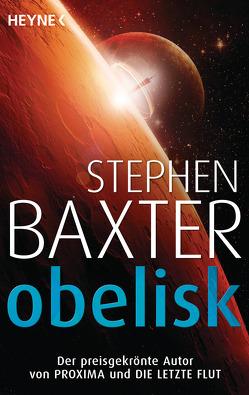 Obelisk von Baxter,  Stephen, Robert,  Peter
