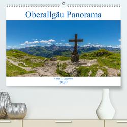 Oberallgäu Panorama (Premium, hochwertiger DIN A2 Wandkalender 2020, Kunstdruck in Hochglanz) von G. Allgöwer,  Walter